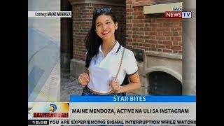BT: Maine Mendoza, active na uli sa Instagram