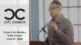 Pastor Carl Medley I Unite Pastors Breakfast I 6-8-20
