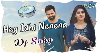 Hey Idhi Nenena Dj Song | Solo Brathuke So Better | Dj Sai Smiley