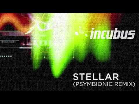 Incubus - Stellar (Psymbionic Remix) :: Epic Dubstep / Lovestep