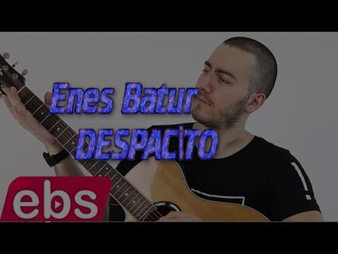 Enes Batur DESPACİTO lyrics (sözleri)