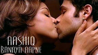 Aashiq Banaya Aapne | Part 1 | Emraan Hashmi | Sonu Sood | Tanushree Dutta | Hindi Romantic Movies