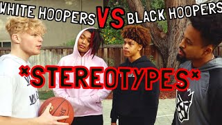 White Hoopers VS Black Hoopers