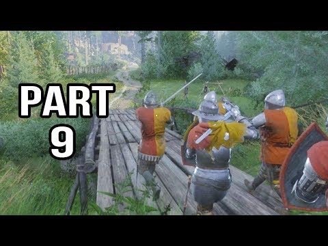 Kingdom Come Deliverance Gameplay Walkthrough Part 9 - WARRRR!!!!