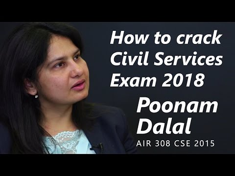 How to crack Civil Services Exam 2018 by Poonam Dalal, AIR 308 - CSE 2015
