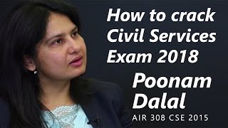 How to crack Civil Services Exam 2018 by  Poonam Dalal, AIR 308 - CSE 2015