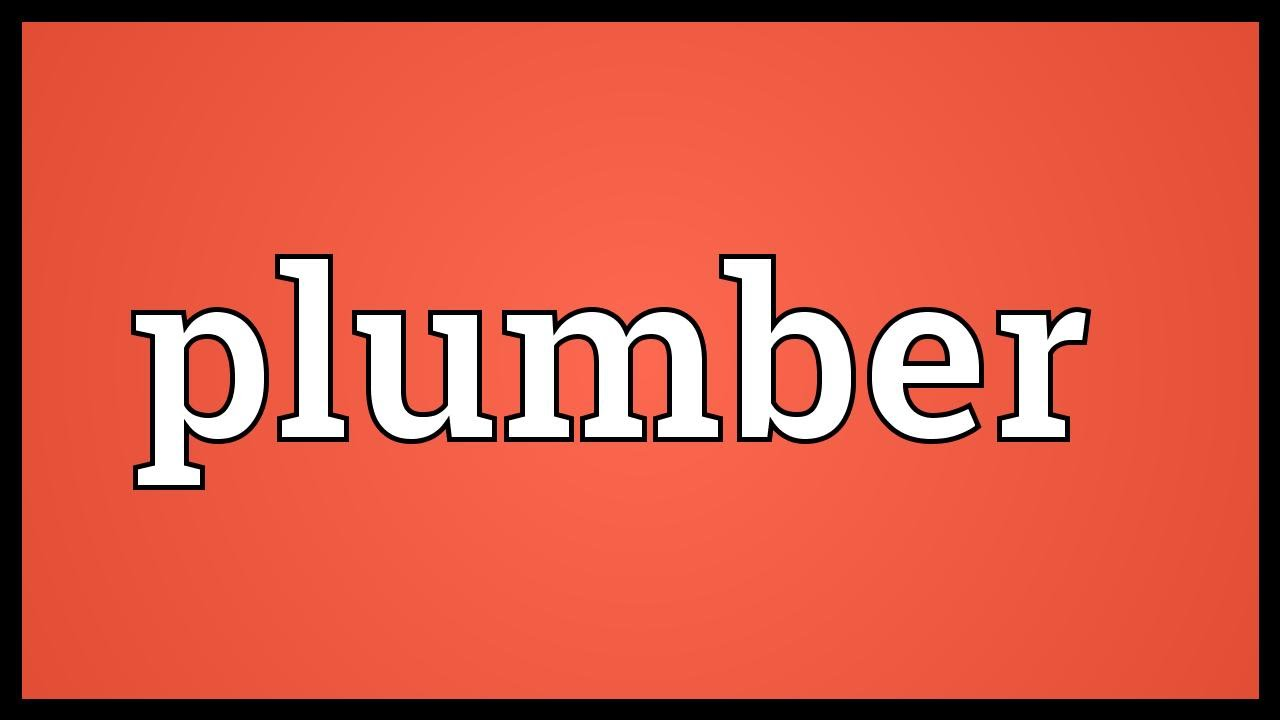Plumber Meaning