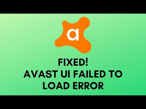 How To Fix Avast Ui Failed To Load Error Working 2020