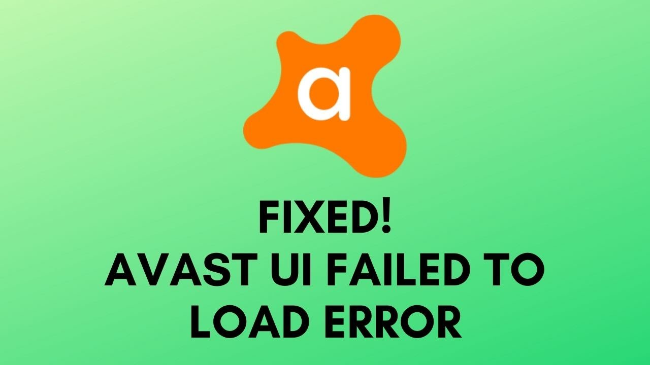 How To Fix Avast Ui Failed To Load Error Working 2020 Youtube
