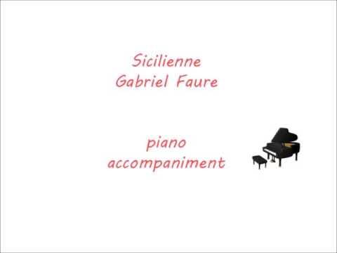 Sicilienne/Gabriel Faure piano accompaniment