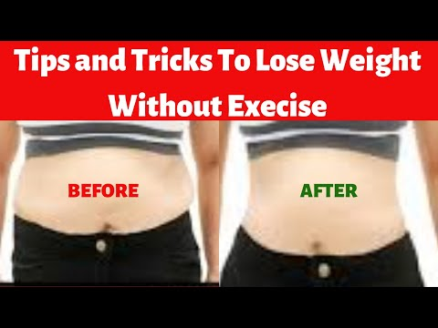 How To Lose Weight Without Exercise – Weight Loss Tips