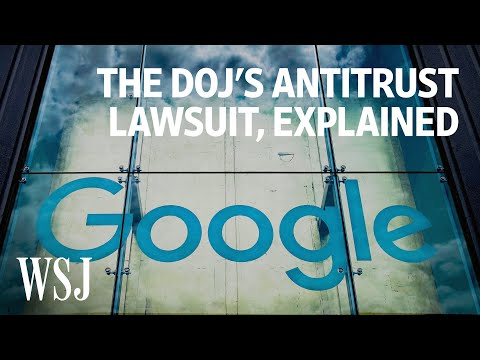 Why Google Is Being Sued by the Justice Department | WSJ