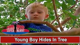 Young Boy Hides In Tree To Avoid Naughty Corner | Supernanny