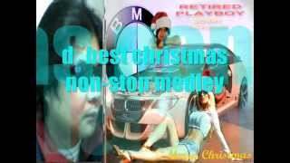 D` best CHRISTMAS NON-STOP MEDLEY