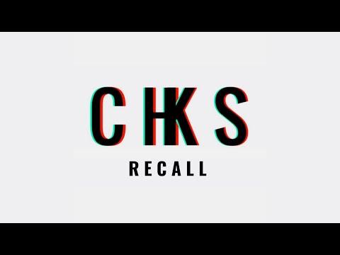 CHKS - R E C A L L
