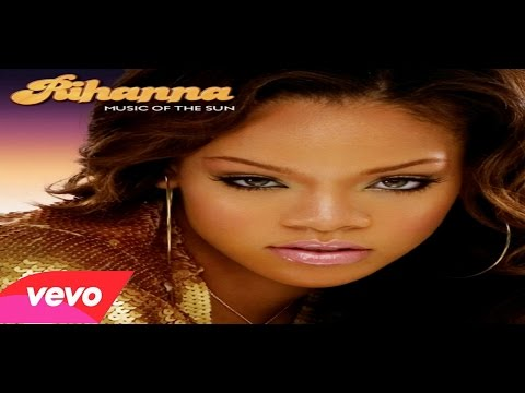 Rihanna  - You Don't Love Me (No No No)