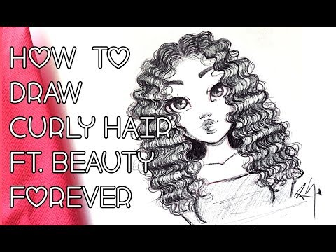 ♡ How to Draw CURLY HAIR with BEAUTY FOREVER Malaysian Curly! ♡