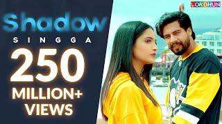 Shadow : Singga        Sukh Sanghera   Mixsingh   Latest Punjabi Songs