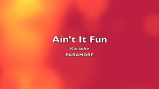 Ain't It Fun - Paramore (Karaoke/Instrumental)