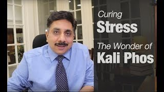 Treating Stress - The wonder of Homeopathic Medicine Kali phos