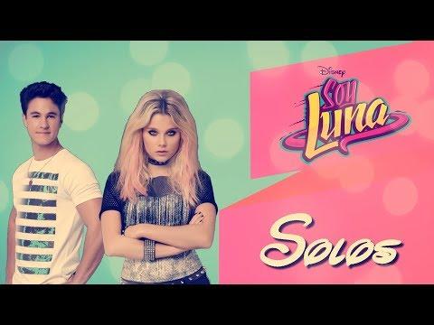 Soy Luna 3 - Solos - Letra