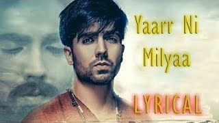 Yaarr ni milyaa | lyrical video song | hardy sandhu