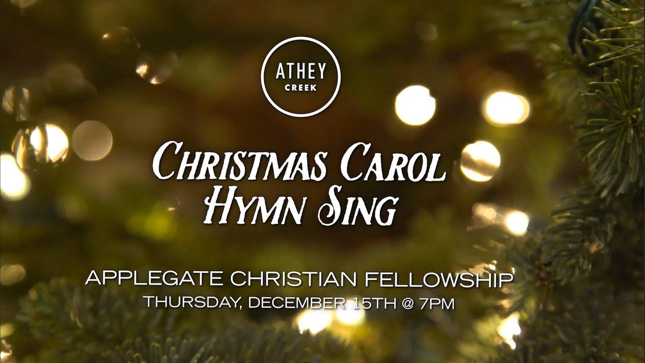An Athey Creek Christmas 2020 Athey Creek Christmas Carol Hymn Sing at Applegate Christian