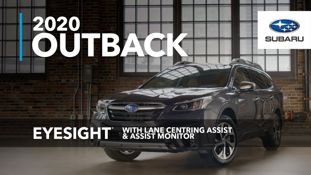 Eyesight With Lane Centring Assist Assist Monitor 2020 Subaru Outback Youtube