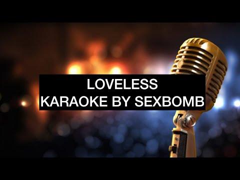 LOVELESS KARAOKE BY SEXBOMB
