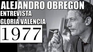 1977 ALEJANDRO OBREGON ENTREVISTA GLORIA VALENCIA DE CASTAÑO