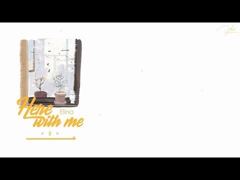 Lyrics + Vietsub | Here with me - Elina