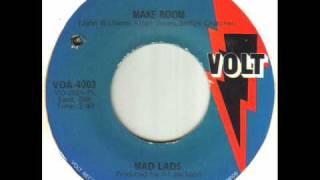 Mad Lads - Make Room.wmv