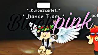 Roblox | Dance team | Blackpink DDu-Du-DDu-Du