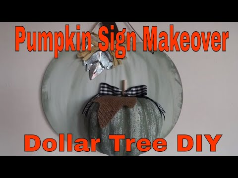 Pumpkin Sign Makeovers ~ Dollar Tree DIY ~ Farmhouse Decor