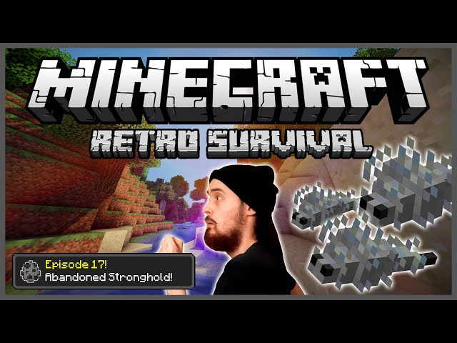 Minecraft: Retro Survival Let's Play [17] - Abandoned Stronghold!