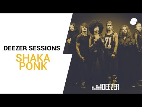 Shaka Ponk - Deezer Session