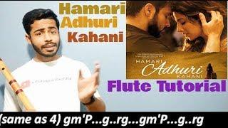 Hamari Adhuri Kahani | Flute tutorial | F bass | Jeevan Dhami