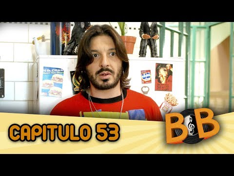 ByB Capitulo 53