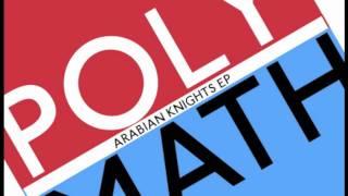 Polymath - Arabian Knights (Original Mix)