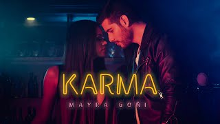 Mayra Goñi - Karma (Video Oficial)