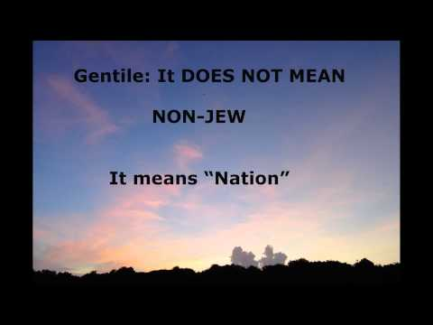 Gentile: it Does not mean NON-JEW
