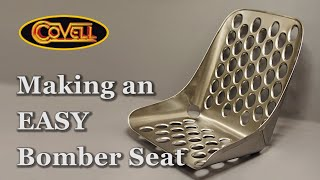 Bomber Seat - made EASY!