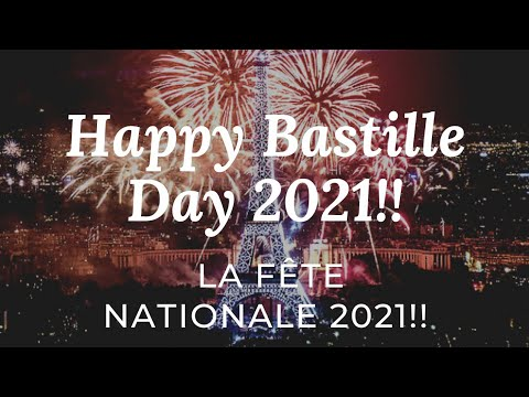 Bastille Day 2021: What Is La Fte Nationale?