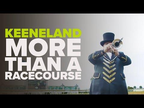 MORE THAN A RACECOURSE | Keeneland