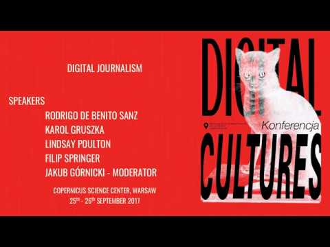 Digital Cultures Conference 2017: Digital journalism