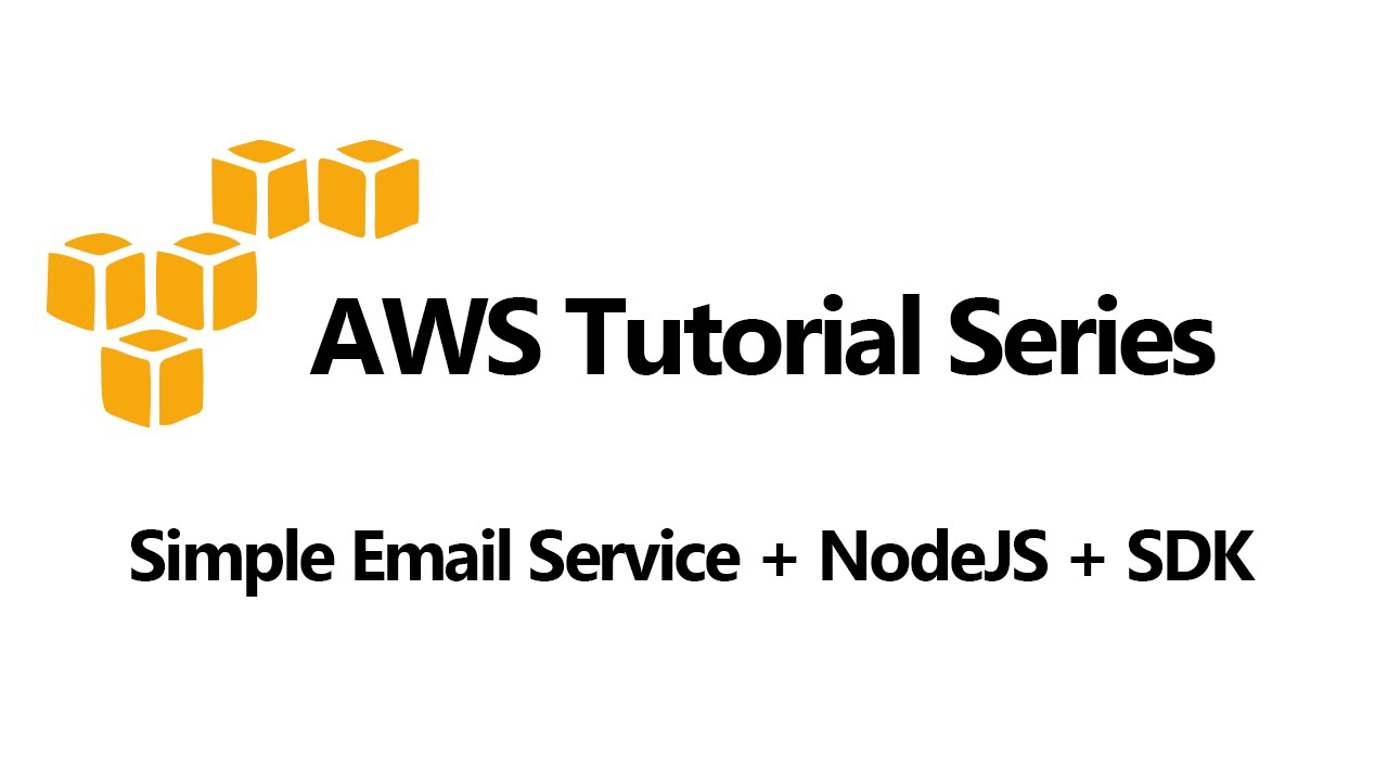 Simple Email Service Ses Tutorial Nodejs Aws Sdk Youtube