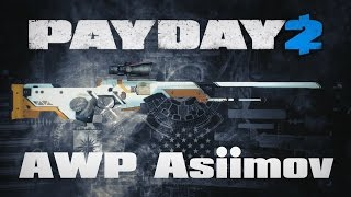 PAYDAY 2: AWP Asiimov + Golden Desert Eagle Gameplay
