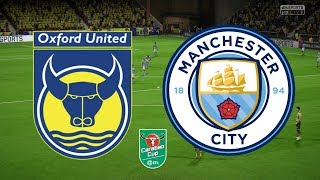 Download Video Carabao Cup 2019 Third Round - Oxford United Vs Manchester City  - 25/09/18 - FIFA 18 MP3 3GP MP4