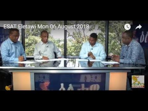 ESAT Eletawi Mon 06 August 2018