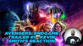 Avengers: Endgame Trailer #1 - Kevin Smith's Reaction